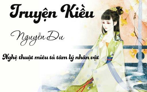 Nguyễn Du - Nghệ thuật miêu tả tâm lý nhân vật