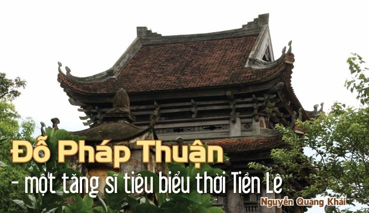 Đỗ Pháp Thuận - một tăng sĩ tiêu biểu thời tiền Lê